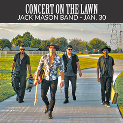 Concert on the Lawn - Jack Mason Band 1/30/21